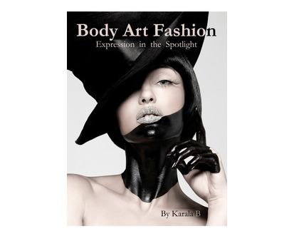 Body Art Fashion:  Expression In The Spotlight